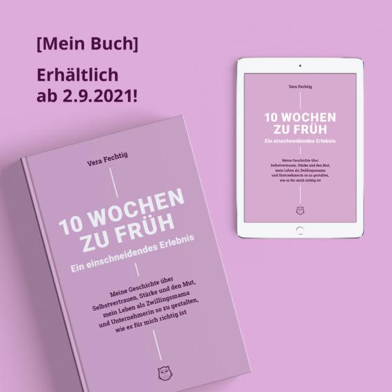 """Buch """"10 Wochen zu früh – Ein einschneidendes Erlebnis!"""